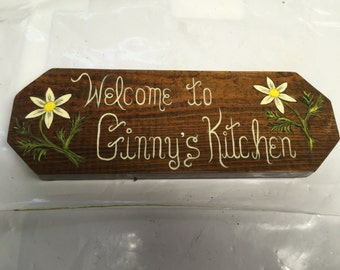 Welcome to Ginny's Kitchen -  Handpainted Decorative Sign
