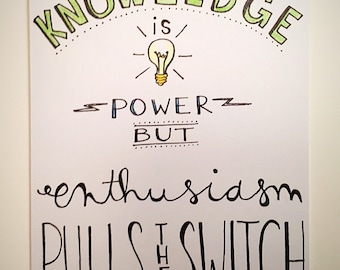 Knowledge is Power, But Enthusiasm Pulls The Switch - encouragement greeting card, blank inside