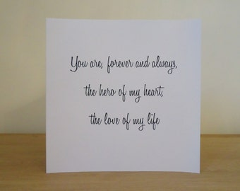 You are forever and always the hero of my heart - Love & Romance Greeting Card