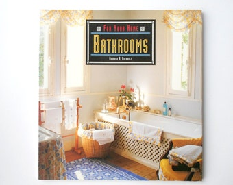 Bathrooms For Your Home by Barbara B. Buchholz