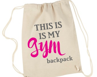 Gym backpack, This is my gym bag, Gym canvas backpack, Gym bag, Gym canvas bag