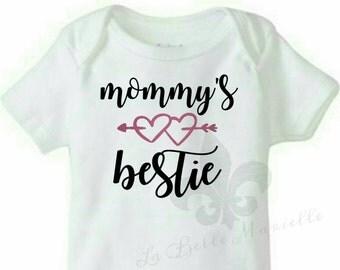 Mommy's Bestie Bodysuit - Mommy's Bestie Shirt - Custom Baby Bodysuit - Custom Shirt - Mommy and Me