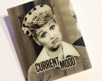 I Love Lucy Current Mood Pin