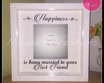 Happiness is being married to your best friend photo frame