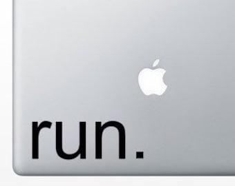 Run. Running Vinyl Decal Sticker for Car, Laptop, Macbook, Wall, Window, Etc. Bumper Sticker