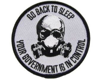 Go Back To Sleep Your Government Is In Control Anti Obama Military Survival Zombie Skull Apocalypse  Prepper Patch NEW