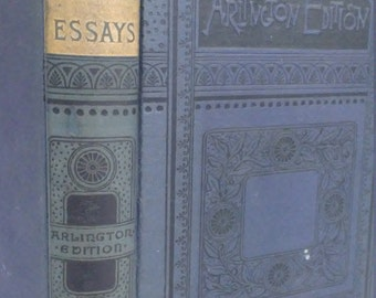 1900 Essays First Series by Ralph Emerson