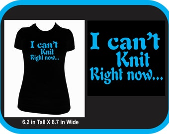 I Just Can't Knit Tee shirt/ Hoodie
