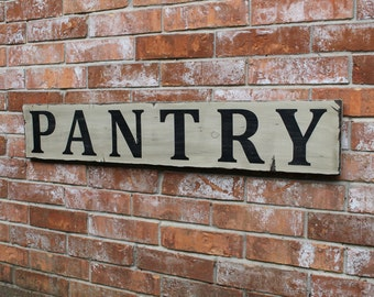 Pantry Sign, Kitchen Sign, Fixer Upper Style sign, Wooden Pantry Sign, Kitchen Wall Decor, Distressed Pantry Sign, Farmhouse Pantry Sign,