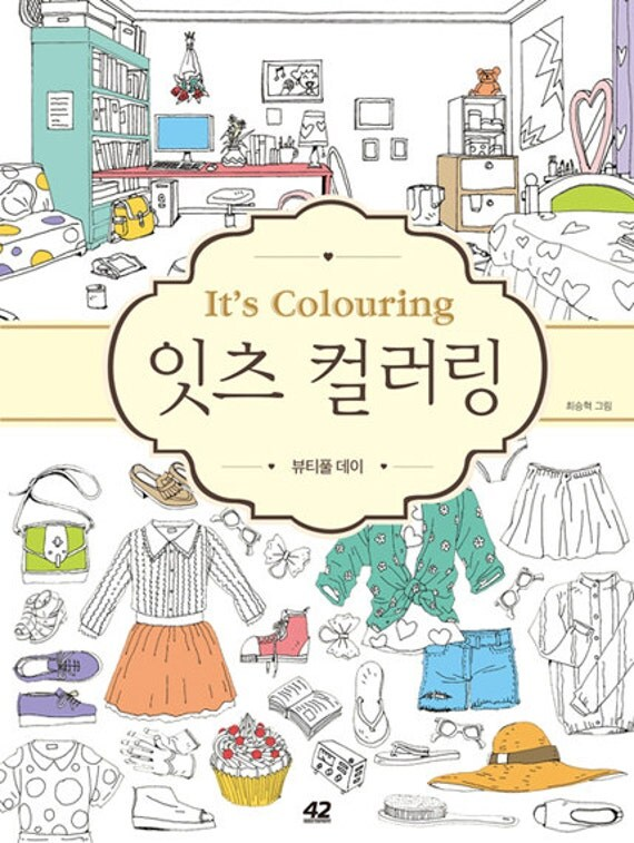 Its Colouring A Beautiful Day Coloring Book For Adult