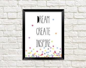 Printable Wall Art Inspirational - Dream Create Inspire - 8x10