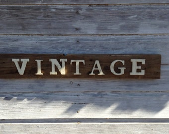Reclaimed wood Vintage sign, distressed, rustic home decor, shabby chic, reclaimed wood, reclaimed wood sign, wall art, wall hanging.