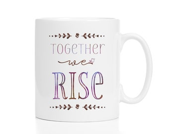 Employee Recognition Gift / Together We Rise / Inspirational Mug / Thank You Gift / Social Worker Gift / Social Worker Mug / Volunteer Gift