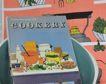 How-do-you-do Cookery  Vintage Recipe book 1965