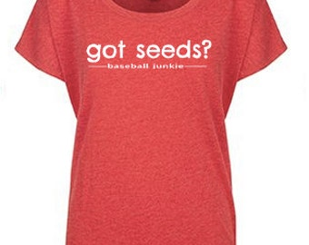 "3 Colors Women's ""Got Seeds"" Baseball Loose-Fit Royal, Red or Black Tee"