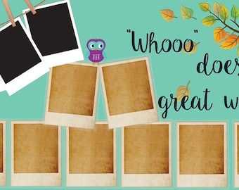 Whooo does great work? Bulletin Board Part 1