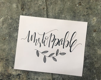 Hand Lettered Print- Unstoppable