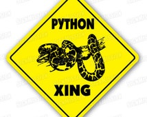 PYTHON CROSSING Sign xing gift novelty snake cage supplies feed food how to