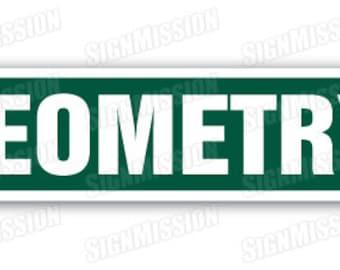 GEOMETRY Street Sign mathematics teacher professor math geometer