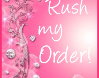 Rush my order! Receive your item in 2 weeks or less!