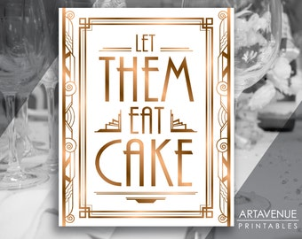"Gatsby Party Printable Art Gatsby Wedding Art Deco Party Sign - ""Let Them Eat Cake"" Sign - ADBR1"