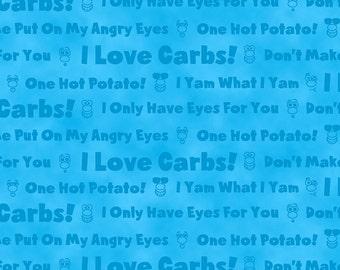 Hot Potato - I Love Carbs - Per Yd - Quilting Treasures - FUN!