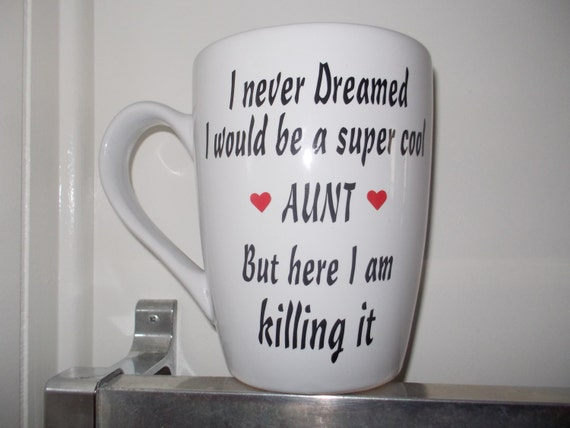 Personalized Aunt coffee mug super cool Aunt killing it gift for Auntie