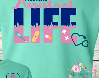 Monogrammed Medical Assistant Life Medical Technician Life CNA Certified Nursing Assistant Life