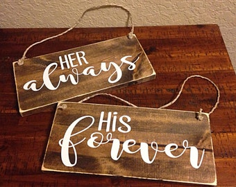 Bride & Groom signs | wedding decor | His forever her always | wedding chair signs