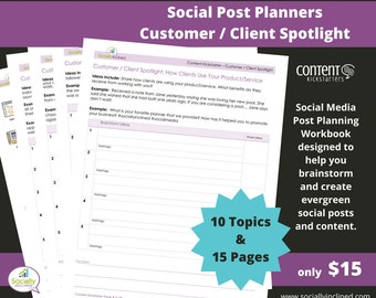 Social Media Planner - Customer / Client Spotlight Social Post Planner - 15 Pages & 10 Topics to create evergreen social media content.