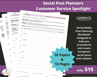 Social Media Planner - Customer Service Spotlight Social Post Planner - 15 Pages & 10 Topics to create evergreen social media content.