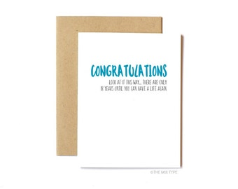 Funny Pregnancy Card, Congratulations, Snarky Card, Baby - 18 Years