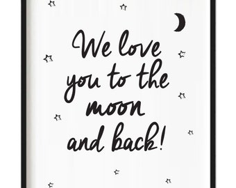 We love you to the moon print A4