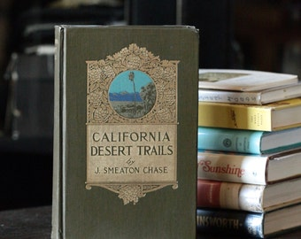 California Desert Trails by J. Smeaton Chase