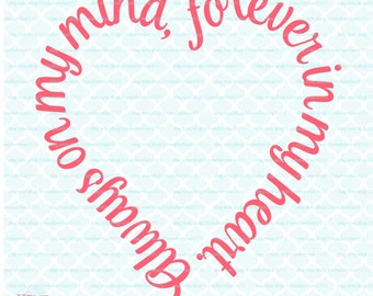 Always on my Mind svg Forever in my Heart svg Love quote svg dxf eps jpg svg files for Cricut Silhouette svg cut files