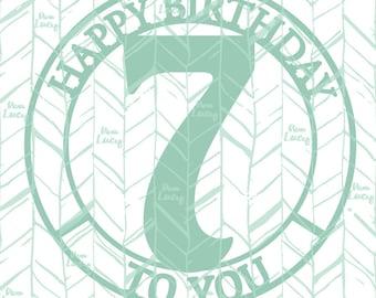 7th Birthday SVG, Happy Birthday Clip Art, Birthday SVG