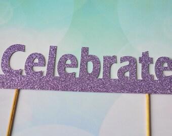 Celebrate purple glitter cake topper