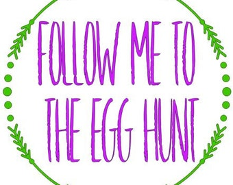 Follow Me Egg Hunt