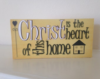 Yellow Christ is the Heart of this Home