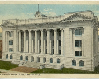 Weld County Court House GREELEY Colorado Vintage POSTCARD Post Card