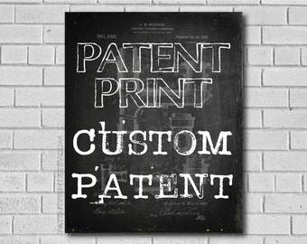 Custom Patent Print - Patent Decor - Patent Wall Art - Patent Poster - Historic picture - Patent - Patents - Custom Patent - patentprint