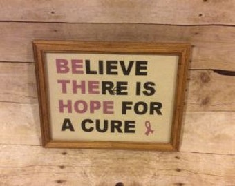 Believe There Is Hope For A Cure