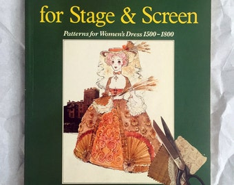 Period Costume for Stage and Screen: 1500-1800 by Jean Hunnisett