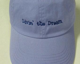 Livin' The Dream Low Profile Twill Ball Cap