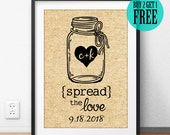Spread The Love, Jam Mason Jar, Love Print, Burlap Print, Personalized, Anniversary Gifts, Wedding Gifts, Kitchen Decor, Home Decor, CM62