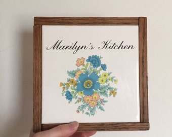 """Recycled Vintage """"Marilyn 's"""" Kitchen Sign"""