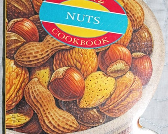 Recipe Book Totally Nuts Cookbook by Celestial Arts Mini Cookbook 95 Pages Excellent Like New Condition