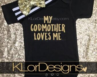 My Godmother Loves Me, God daughter gift, baby girl, goddaughter, godmother gift, godmother shirt, Baptism gift, god child gift
