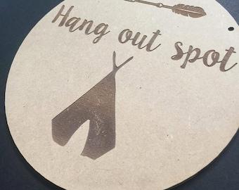 Hang Out Spot Teepee Door Sign Decor Wall Hanging Gift Boho Door Sign Bedroom Decor