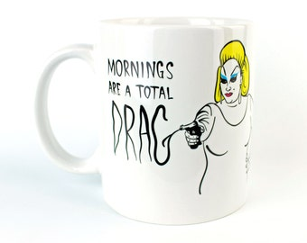 Mornings Are A Total Drag - Coffee Mug - Divine